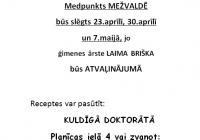 MEDPUNKTS SLĒGTS NO 23.04.19-07.05.19