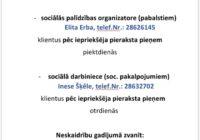 SOCIĀLĀ DIENESTA UN BĀRIŅTIESAS DARBA GRAFIKS